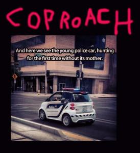 CopRoach